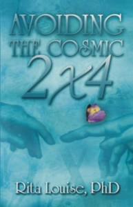 avoiding the cosmic 2x4 - energy medicine